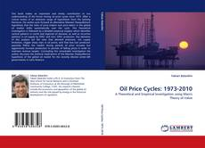 Bookcover of Oil Price Cycles: 1973-2010