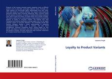 Bookcover of Loyalty to Product Variants