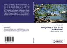 Bookcover of Mangroves of The Active Indus Delta -