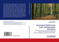 Buchcover von Generalized Multivariate Ratio and Regression Estimators