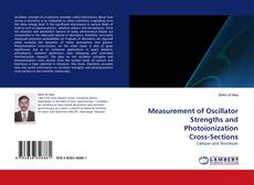 Couverture de Measurement of Oscillator Strengths and Photoionization Cross-Sections