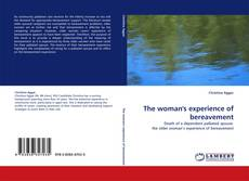 Bookcover of The woman''s experience of bereavement