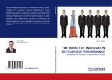 Borítókép a  THE IMPACT OF INNOVATION ON BUSINESS PERFORMANCE - hoz