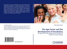 Bookcover of The Age Factor and the Development of Vocabulary