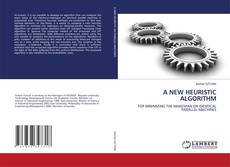Bookcover of A NEW HEURISTIC ALGORITHM