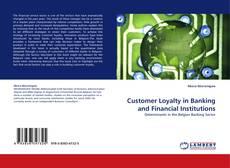 Portada del libro de Customer Loyalty in Banking and Financial Institutions