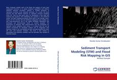Bookcover of Sediment Transport Modeling (STM) and Flood Risk Mapping in GIS