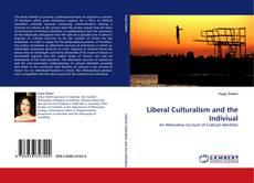 Liberal Culturalism and the Indiviual kitap kapağı