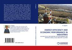 Bookcover of ENERGY-EFFICIENCY AND ECONOMIC PERFORMANCE IN INDUSTRIES