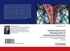 Buchcover von Critical Look to the Developments in Architectural Structures