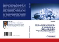 Bookcover of POST-DISASTER STRATEGIC ENVIRONMENTAL ASSESSMENT (SEA)