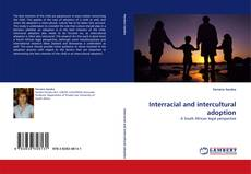 Bookcover of Interracial and intercultural adoption