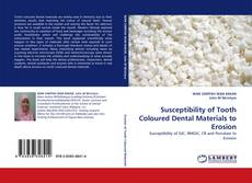 Bookcover of Susceptibility of Tooth Coloured Dental Materials to Erosion