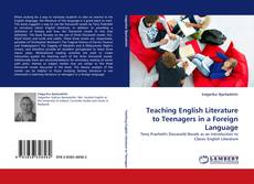 Bookcover of Teaching English Literature to Teenagers in a Foreign Language