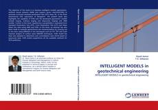 Buchcover von INTELLIGENT MODELS in geotechnical engineering