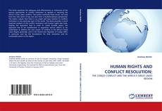 Bookcover of HUMAN RIGHTS AND CONFLICT RESOLUTION: