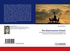 Borítókép a  The Disarmament School: - hoz