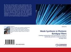 Bookcover of Mode Synthesis in Photonic Bandgap Fibers
