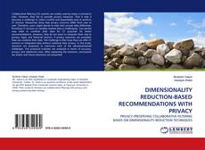 Bookcover of DIMENSIONALITY REDUCTION-BASED RECOMMENDATIONS WITH PRIVACY