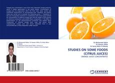 Bookcover of STUDIES ON SOME FOODS (CITRUS JUICES)