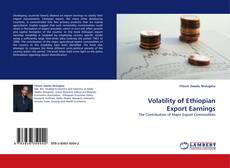 Bookcover of Volatility of Ethiopian Export Earnings