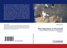 Bookcover of Peer Rejections in Preschool