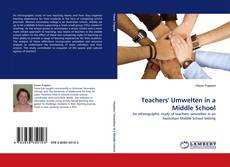 Bookcover of Teachers'' Umwelten in a Middle School