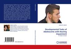 Bookcover of Developmental Tasks of Adolescents with Hearing Impairment