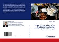 Portada del libro de Toward Preservation of the Traditional Marketplace