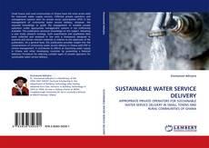 Capa do livro de SUSTAINABLE WATER SERVICE DELIVERY