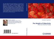 Capa do livro de The Weight of Objectivity