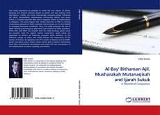 Bookcover of Al-Bay' Bithaman Ajil, Musharakah Mutanaqisah and Ijarah Sukuk