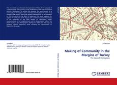 Bookcover of Making of Community in the Margins of Turkey