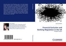 Bookcover of Financial Exclusion and Banking Regulation in the UK