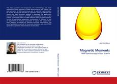 Bookcover of Magnetic Moments