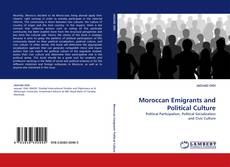 Bookcover of Moroccan Emigrants and Political Culture