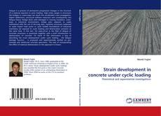 Обложка Strain development in concrete under cyclic loading