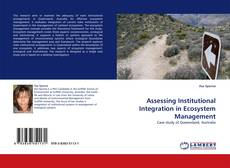 Bookcover of Assessing Institutional Integration in Ecosystem Management