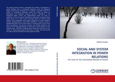 Copertina di SOCIAL AND SYSTEM INTEGRATION IN POWER RELATIONS