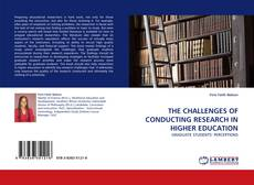 Borítókép a  THE CHALLENGES OF CONDUCTING RESEARCH IN HIGHER EDUCATION - hoz