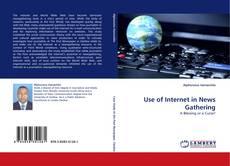 Copertina di Use of Internet in News Gathering