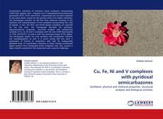 Copertina di Cu, Fe, Ni and V complexes with pyridoxal semicarbazones