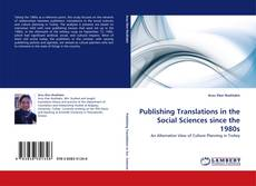 Bookcover of Publishing Translations in the Social Sciences since the 1980s