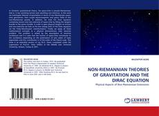Bookcover of NON-RIEMANNIAN THEORIES OF GRAVITATION AND THE DIRAC EQUATION
