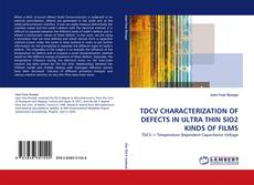 Couverture de TDCV CHARACTERIZATION OF DEFECTS IN ULTRA THIN SIO2 KINDS OF FILMS