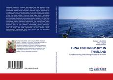 Bookcover of TUNA FISH INDUSTRY IN THAILAND