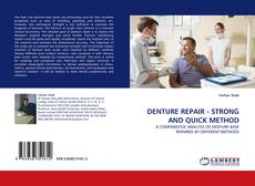 Bookcover of DENTURE REPAIR - STRONG AND QUICK METHOD
