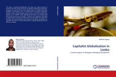 Bookcover of Capitalist Globalisation in Limbo