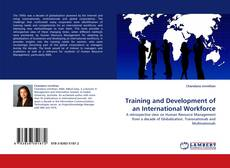 Bookcover of Training and Development of an International Workforce