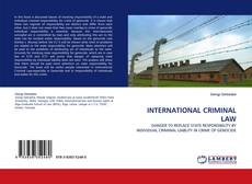 INTERNATIONAL CRIMINAL LAW kitap kapağı